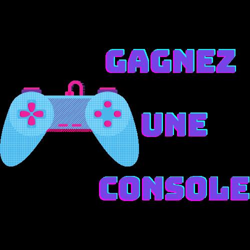 Gagnez une console